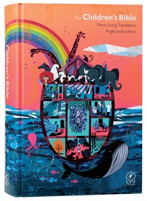 NLT Childrens Bible Anglicized Edition