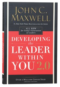 Developing the Leader Within You 2.0 (And 25th Anniversary Edition)