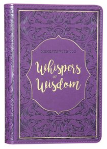 Whispers of Wisdom (365 Daily Devotions Series)