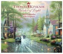 2019 Wall Calendar: Thomas Kinkade Painter of Light