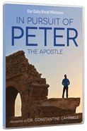 In Pursuit of Peter: The Apostle