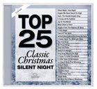 Top 25 Classic Christmas Songs - Silent Night (2 Cds) CD