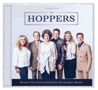 The Hoppers - Honor the First Families of Gospel Music (Gaither Gospel Series) CD