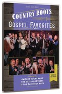 Country Roots & Gospel Favourites (Gaither Gospel Series)