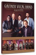 We Have This Moment (Gaither Vocal Band Series)