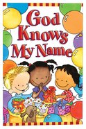 God Knows My Name (Pack Of 25) Booklet