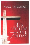 Six Hours One Friday (Pack Of 25) Booklet