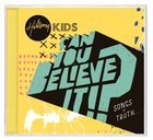 Hillsong Kids 2018: Can You Believe It? CD