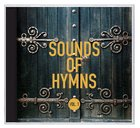 Sounds of Hymns Volume 1 CD