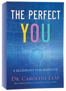The Perfect You: A Blueprint For Identity (Curriculum Kit)