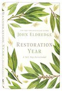 Restoration Year (A 365 Day-Devotional) (365 Daily Devotions Series)