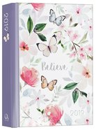 2019 12-Month Daily Diary/Planner For Women: Believe, Pink Flowers/Butterfly