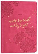 2019 Executive 12-Month Diary/Planner: Walk By Faith, Pink