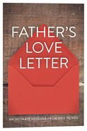 Father's Love Letter NLT: An Intimate Message From God to You (Pack Of 25) Booklet