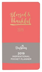 2019 Premium Pocket Weekly Diary/Planner: Blessing & Thankful, Dark Peach/Gold, Uniquely Created Collection