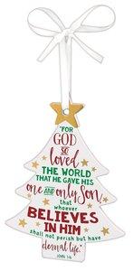 Christmas Mdf Tree Ornament: Believe, White With White Ribbon (John 3:16)