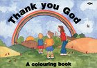 Thank You God Colouring Book Paperback
