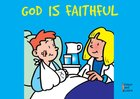 God is Faithful (Learn About God And Colouring Series)