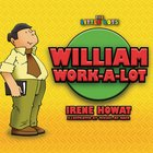 William Work-A-Lot (Little Lots Series)
