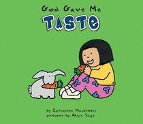 God Gave Me Taste
