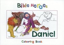 Daniel (Bible Heroes Coloring Book Series)