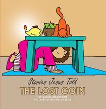 The Lost Coin (Stories Jesus Told Series)