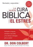 La Nueva Cura Biblica Para El Estres (The New Bible Cure For Stress) (Bible Cure Series) Paperback