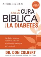 La Nueva Cura Biblica Para La Diabetes (The New Bible Cure For Diabetes) (Bible Cure Series) Paperback