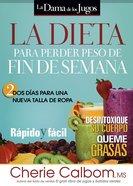Dieta Para Perder Peso De Fin De Semana, La (A Diet To Lose Weight In A Week-end) Paperback