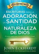 Escrituras Para La Adoracion, La Santidad Y La Naturaleza De Dios (Scriptures For Worship, Holiness, And The Nature Of God) Paperback