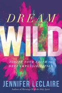Dream Wild eBook