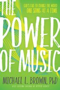 The Power of Music: Harness Its Potential to Impact the Kingdom