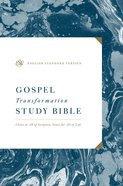 ESV Gospel Transformation Study Bible (Black Letter Edition) Hardback