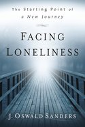 Facing Loneliness: Starting Point of a New Journey Paperback