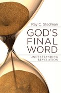 God's Final Word: Understanding Revelation Paperback