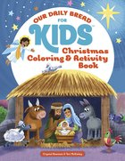 Christmas Coloring and Activity Book (Our Daily Bread For Kids Series)