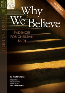 Why We Believe (Discovery Series Bible Study)