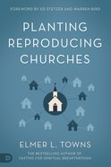 Planting Reproducing Churches Paperback