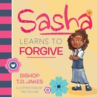 Sasha Learns to Forgive Hardback