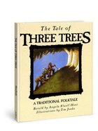 The Tale of Three Trees Hardback
