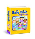 Baby Bible: Sing and Pray