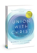 Union With Christ: The Way to Know and Enjoy God Paperback