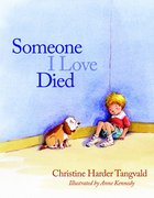 Someone I Love Died Paperback