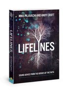 Lifelines: Sound Advice From the Heroes of the Faith Paperback