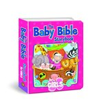 For Girls (Baby Bible Series) Board Book