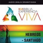 Nvi Experiencia Viva: Hebreos-Santiago eAudio