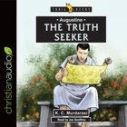 Augustine - the Truth Seeker (Trail Blazers Series) eAudio