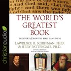 The World's Greatest Book: The Story of How the Bible Came to Be (Unabridged, 6 Cds) CD