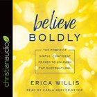 Believe Boldly eAudio