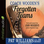 Coach Wooden's Forgotten Teams eAudio